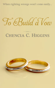 Cover Art for To Build a Vow by Chencia C. Higgins