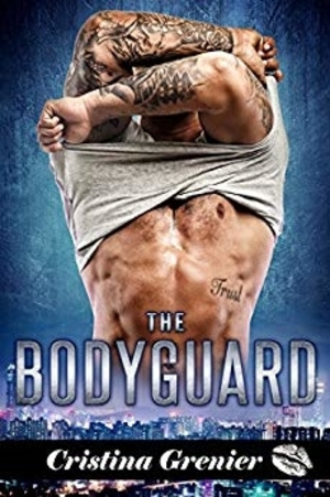Cover Art for THE BODYGUARD by Cristina Grenier