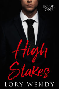 Cover Art for High Stakes by Lory Wendy