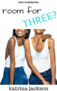 Cover Art for Room for Three? by Katrina Jackson