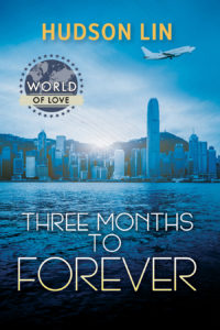 Cover Art for Three Months to Forever by Hudson Lin