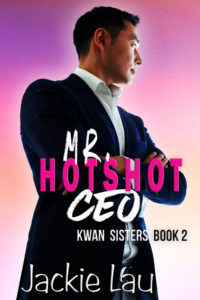 Cover Art for Mr. Hotshot CEO by Jackie Lau