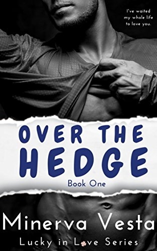 Cover Art for Over the Hedge by Minerva Vesta