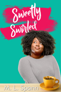 Cover Art for Sweetly Swirled by M. L. Spann