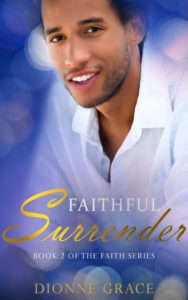 Cover Art for Faithful Surrender by Dionne Grace