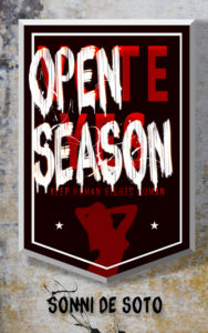 Cover Art for Open Season by Sonni de Soto