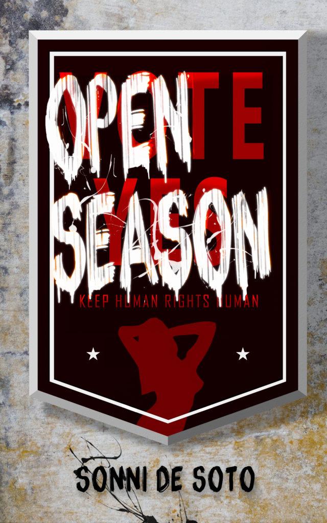 Cover Art for Open Season by Sonni de Soto