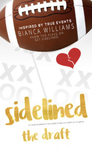 Cover Art for Sidelined: The Draft by Bianca Williams
