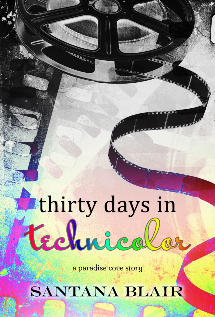 Cover Art for Thirty Days in Technicolor by Santana Blair