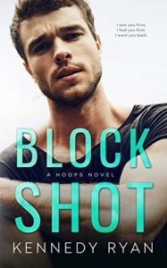 Cover Art for Block Shot by Kennedy Ryan