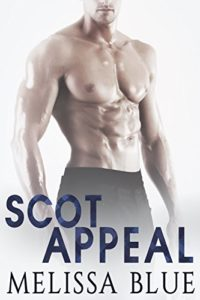 Cover Art for Scot Appeal: Contemporary Scottish Romance (Under the Kilt Book 5) by Melissa Blue