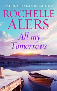 Cover Art for All My Tomorrows (Arabesque) by Rochelle Alers