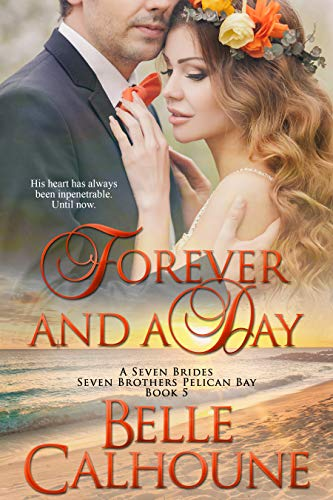 Cover Art for FOREVER AND A DAY by Belle Calhoune
