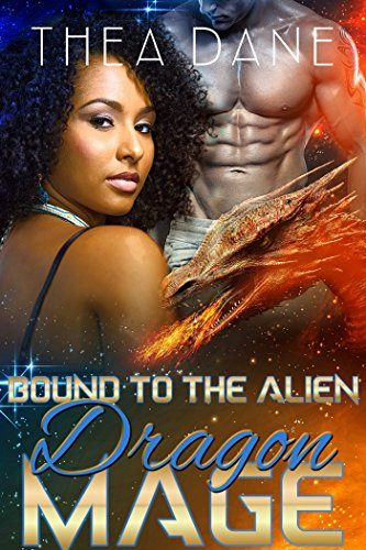 Cover Art for Bound to the Alien Dragon Mage by Thea Dane