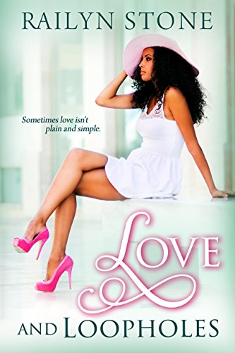 Cover Art for Love and Loopholes by Railyn Stone