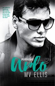 Cover Art for Pushing Arlo by MV Ellis