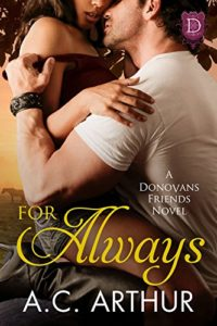 Cover Art for For Always: A Donovan Friends Novel by A.C. Arthur