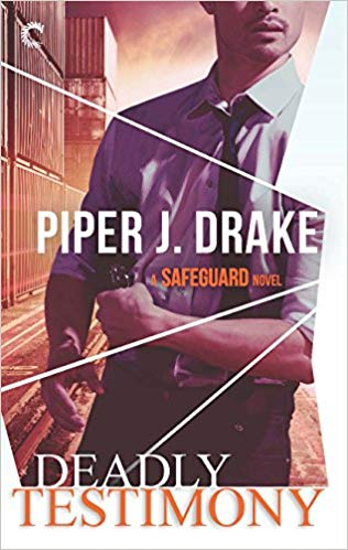 Cover Art for Deadly Testimony (A Safeguard Novel) by Piper J. Drake