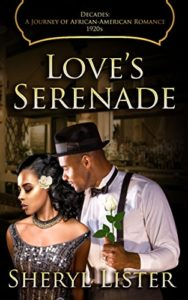 Cover Art for Love's Serenade (Decades: A Journey of African American Romance Book 3) by Sheryl Listner