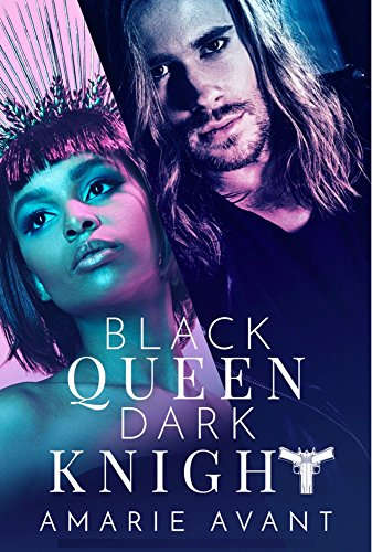 Cover Art for Black Queen, Dark Knight: A Bad Boy Romance by Amarie Avant