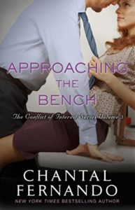 Cover Art for Approaching the Bench (The Conflict of Interest Series Book 3) by Chantal Fernando