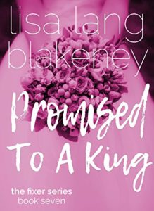 Cover Art for Promised To A King by Lisa Lin Blakeney