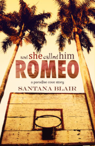 Cover Art for And She Called Him Romeo by Santana Blair