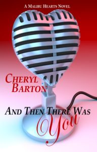 Cover Art for And Then There Was You by Chery Barton