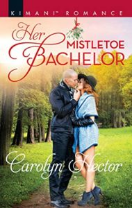 Cover Art for Her Mistletoe Bachelor by Carolyn Hector