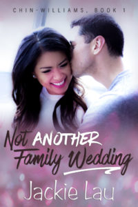 Cover Art for Not Another Family Wedding by Jackie Lau