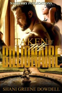 Cover Art for Taken by the Billionaire by Shani Greene-Dowdell