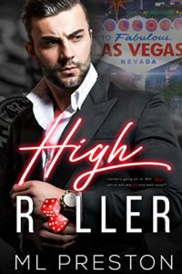 Cover Art for High Roller by ML Preston