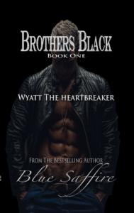 Cover Art for Brothers Black 1: Wyatt the Heartbreaker by Blue Saffire