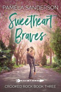 Cover Art for Sweetheart Braves by Pamela Sanderson