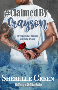 Cover Art for #ClaimedByCrayson by Sherelle Green