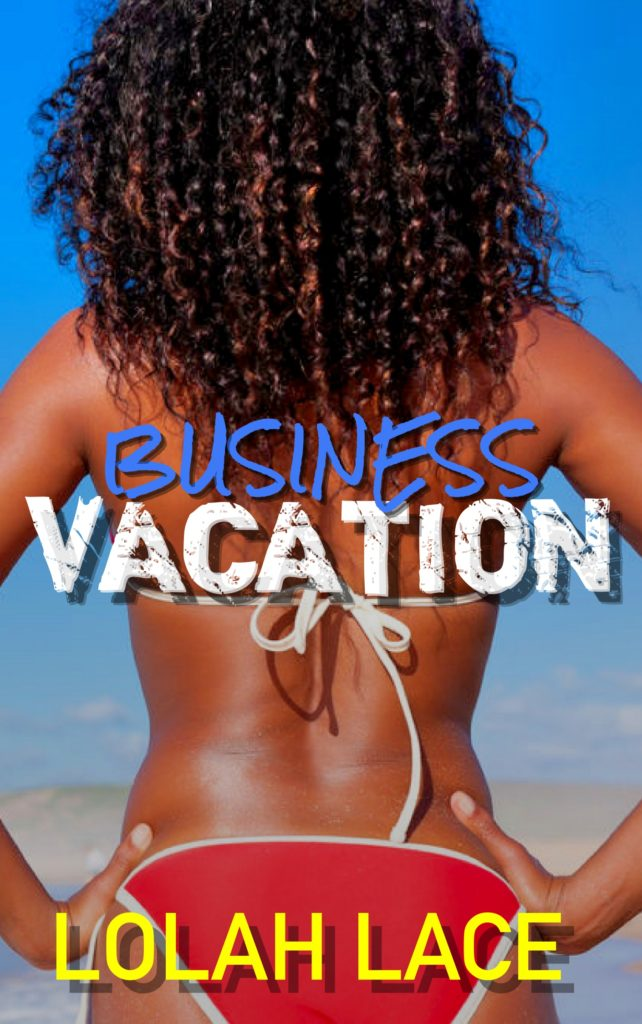 Cover Art for Business Vacation by Lolah Lace
