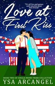 Cover Art for Love at First Kiss (Single Moms Tribe Collection Book 2) by Ysa Arcangel