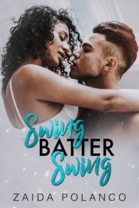Cover Art for Swing Batter Swing by Zaida Polanco
