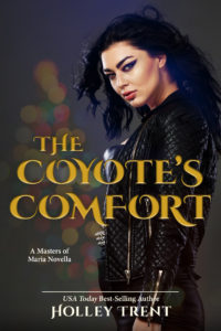 Cover Art for The Coyote's Comfort by Holley Trent