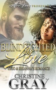 Cover Art for Blindsighted By Love; Cujo and Rihannon's Romance by Christine Gray