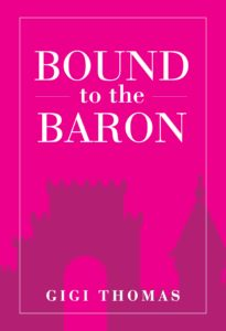 Cover Art for Bound to the Baron by Gigi Thomas