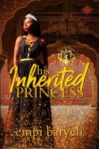 Cover Art for His Inherited Princess by Empi Baryeh