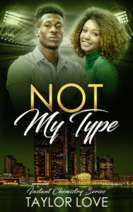 Cover Art for Not My Type by Taylor Love