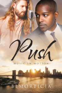 Cover Art for Push (Music in Motion Book One) by BLMorticia