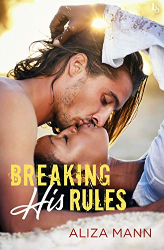 Cover Art for Breaking His Rules by Aliza Mann