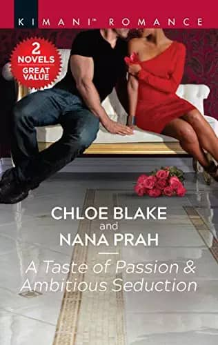 Cover Art for A Taste of Passion and Ambitious Seduction by Chloe, Nana Blake, Prah