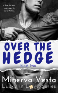 Cover Art for Over the Hedge: Part 2- The Finale by Minerva Vesta