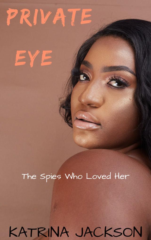 Cover Art for Private Eye by Katrina Jackson