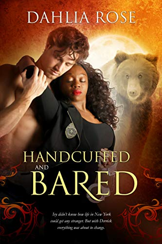 Cover Art for Handcuffed and Bared by Dahlia Rose