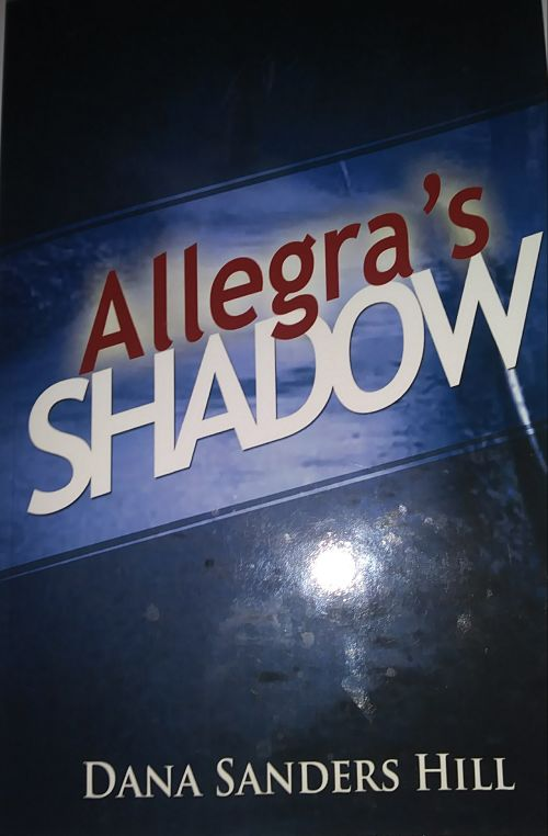 Cover Art for Allegra's Shadow by Dana Sanders Hill